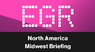 EGR North America Midwest Briefing