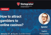 "Webinar ""How to attract gamblers to online casinos"""