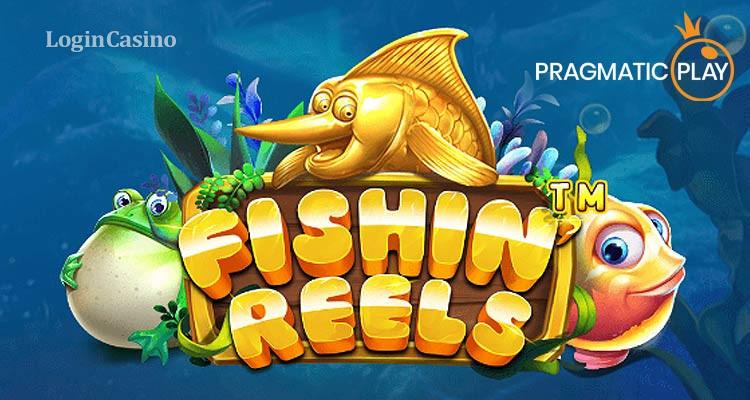 Обзор слота от Fishin' Reels для зарубежных игроков от Pragmatic Play